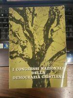 I congressi nazionali della democrazia cristiana - 1959 Ottimo