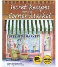 Secret Recipes from the Corner Market
