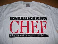 Fun Shirt Ich Chef solange Frau nicht da ist Geschenk Geburtstag Partygag S neu