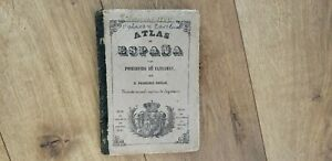 Atlas Of Spain and Their Positions Overseas By Francisco Coello.(E4
