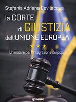 La Corte di giustizia dell'Unione europea. Un motore per l'integrazione dei popo