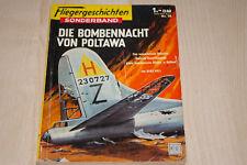 Fliegergeschichten Sonderband Nr. 15  *Die Bombennacht von Poltawa*  Z:2 Landser