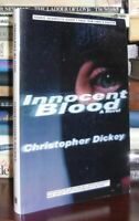 Dickey, Christopher INNOCENT BLOOD  1st Edition 1st Printing