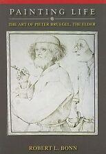 Painting Life: The Art of Pieter Bruegel