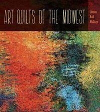 Art Quilts the Midwest (Bur Oak Book)