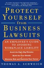 PROTECT YOURSELF FROM BUSINESS LAWSUITS: An Employ