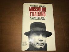 LEPRE - MUSSOLINI L'ITALIANO, IL DUCE NEL MITO E NELLA REALTà - MONDADORI, 1995