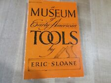 Museum of Early American Tools by Eric Sloane 1974 paperback. (ba)