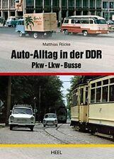 Auto-Alltag in der DDR Lkw Busse Modelle Typen Baureihen Straßenverkehr Buch NEU
