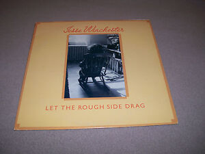"Jesse Winchester – Let the Rough Side Drag - Bearsville 12"" Vinyl LP 1976 - NM-"