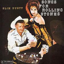 Songs for Rolling Stones by The Slim Dusty Bushlanders/Slim Dusty (CD,...