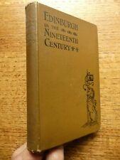 Edinburgh In The Nineteenth Century 1901 Diary of Events & South Bridge Gilbert