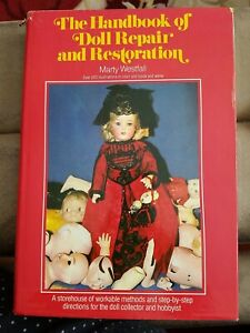 The Handbook of Doll Repair and Restoration by Marty Westfall