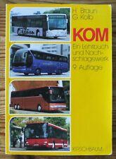 KOM - Lehrbuch und Nachschlagewerk für Busse