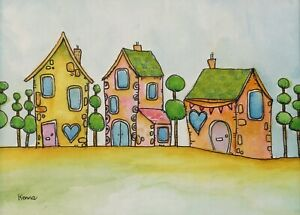 Original Painting By Kenna 3 Whimsy Houses Unframed 16cm X 24 cm