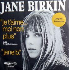 "JE T'AIME MOI NON PLUS  JANE BIRKIN  7"" SERGE GAINSBURG JANE B. MADE IN GERMANY"