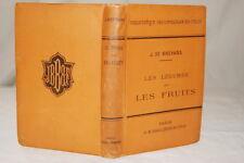 LES LEGUMES ET LES FRUITS 1893 DE BREVANS MUNTZ ILLUSTRE BAILLIERE