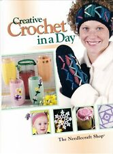 Creative Crochet in a Day 2002, Hardcover from The Needlecraft Shop Quick & Easy
