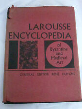 Larousse Encyclopedia of Byzantine & Medieval Art Rene Huyghe SPECIAL EDITION