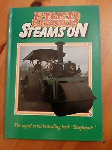 Fred Dibnah Steams On HB Book 1984 written With P Nicholson Autographed by Fred