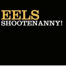 EELS - SHOOTENANNY! (BACK TO BLACK EDITION)  VINYL LP NEU