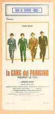LOCANDINA, LA GANG DEL PARIGINO (PIERROT LE FOU)-Le gang DELON, DERAY,POLIZIESCO