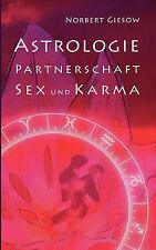 NEW Astrologie, Partnerschaft, Sex und Karma (German Edition) by Norbert Giesow