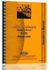 Allis Chalmers B125 Engine Operators Manual