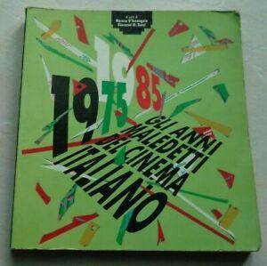 CINEMA 1975 - 1985 GLI ANNI MALEDETTI DEL CINEMA ITALIANO 1986