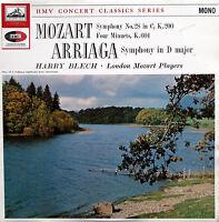 XLP 30032 Mozart Symphony 28 Arriaga Symphony D Major Harry Blech NM/EX HMV Mono