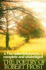 The Poetry of Robert Frost: The Collected Poems, Complete and Unabridged (Owl B