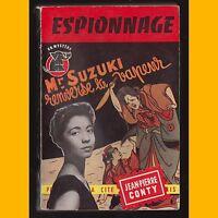 Collection UN Mystère Mr SUZUKI RENVERSE LA VAPEUR Jean-Pierre Conty 1957
