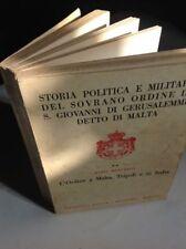 Storia Politica e militare del S. O. di Malta-M. Monterisi vol. II-1940