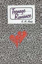 Teenage Romance by K. M. Marsh (2010, Paperback)
