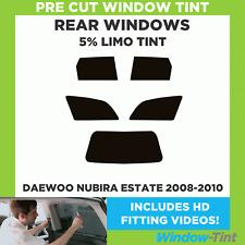 Pre Cut Window Tint - Daewoo Nubira Estate 2008-2010 - 5% Limo Rear