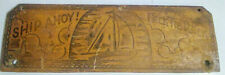 Wooden Ship Ahoy Neck Tie Rack Sign Chicago IL Vintage Advertising