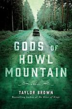 GODS OF HOWL MOUNTAIN - BROWN, TAYLOR - NEW HARDCOVER