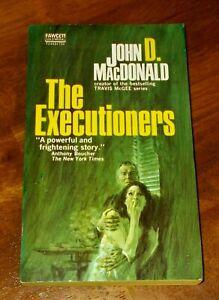 John D. MacDonald -The Executioners -Fawcett Gold Medal PB 1971 Printing -T2443