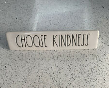Rae Dunn CHOOSE KINDNESS Desk Plaque Sign Paperweight Decor From USA Farmhouse