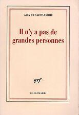 IL N'Y A PAS DE GRANDES PERSONNES - ALIX DE SAINT-ANDRÉ