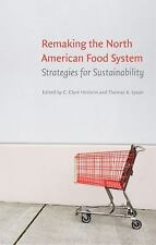 Remaking the North American Food System: Strategies for Sustainability Our Sust