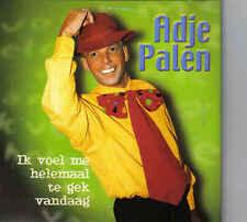 Adje Palen-Ik Voel Me Helemaal Te Gek Vandaag cd single
