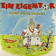 "7"" HUGO EGON BALDER ex BIRTH CONTROL Ein Eigentor JACK WHITE orig.1986 NEUWERTIG"