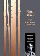 The Christmas Chronicles Da Nigel Slater (Nuovo)