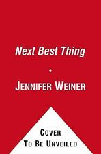 The Next Best Thing by Jennifer Weiner (2012, Hardcover)