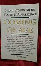 Coming of Age : Short Stories about Youth and Adolescence by Bruce Emra...