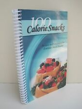100 Calorie Snacks: Recipes And References For Everyday Snack Attacks