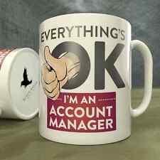 E'TUTTO OK sono un Account manager-Tazza