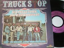 "7"" - Truck Stop Old Texas Town die Westernstadt - 1980 # 5955"