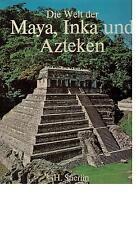Henri Stierlin - Die Welt der Maya, Inka ind Azteken - 1979